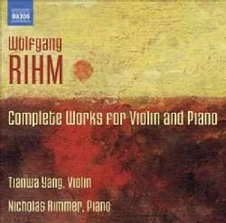 Nicholas Rimmer - Rihm: Complete Works for Violin & Piano