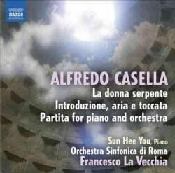 Orchestre Sinfonica Di Roma - Casella: Introduzione/Partita for Piano and Orchestra/La Donna Serpente