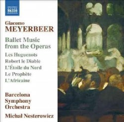Barcelona Symphony Orchestra - Meyerbeer: Ballet Music from the Operas