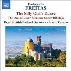 Frederico De Freitas - De Freitas: Ribatejo, The Wall of Love, The Silly Girl's Dance, Medieval Suite