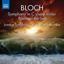 London Symphony Orchestra - Bloch: Symphony in C Sharp Minor/Poems of the Sea