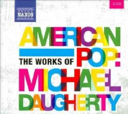 Nashville Symphony Orchestra - American Pop: The Works of Michael Daugherty