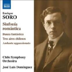 Enrique Soro - Soro: Sinfonia Romantica
