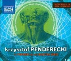 Kryzysztof Penderecki - Penderecki: Symphonies and Other Orchestral Works
