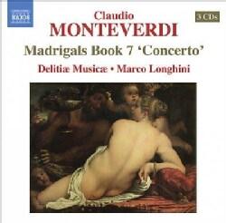 Delitiae Musicae - Monteverdi: Madrigals Book 7 Concerto