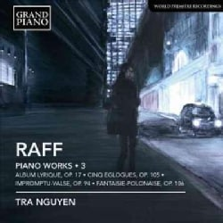 Tra Nguyen - Raff: Complete Piano Works: Vol. 3