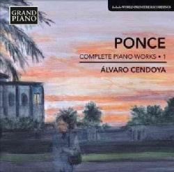 Alvaro Cendoya - Ponce: Piano Works: Vol. 1