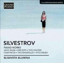 Elisaveta Blumina - Silvestrov: Piano Works