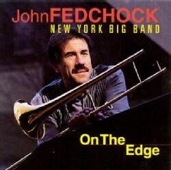 John Fedchock - On the Edge