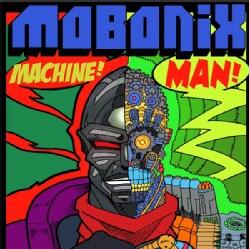 MOBONIX - MACHINE MAN