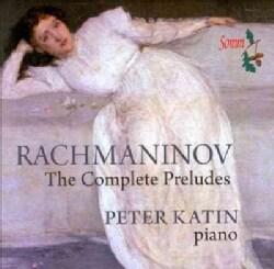 Peter Katin - Rachmaninov: The Complete Preludes