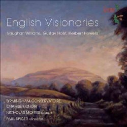 Birmingham Conservatoire Chamber Choir - English Visionaries
