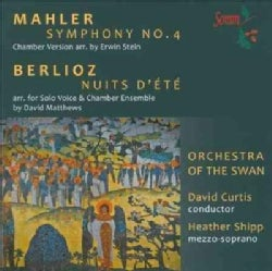 Orchestra Of The Swan - Mahler/Berlioz: Symphony No. 4/Nuits D'Ete