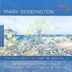 Mark Bebbington - Piano Music of John Ireland: Vol. 2