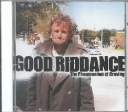 Good Riddance - Phenomenon of Craving