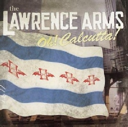 Lawrence Arms - Oh! Calcutta!
