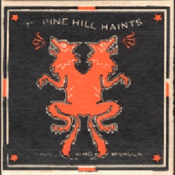 Pine Hill Haints - Those Who Wander