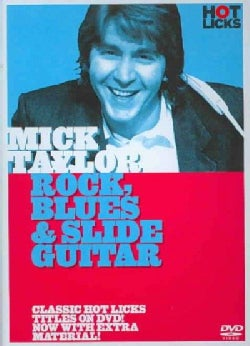 Mick Taylor - Rock, Blues & Slide Guitar (DVD)