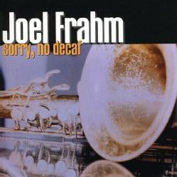 Joel Frahm - Sorry No Decaf