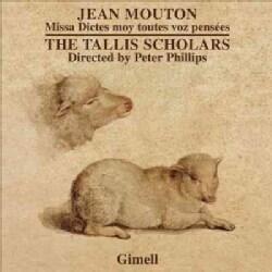 Jean Mouton - Mouton: Missa Dictes Moy Toutes Voz Pensees