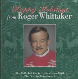 Roger Whittaker - Happy Holidays from Roger Whittaker