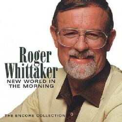 Roger Whittaker - New World in the Morning