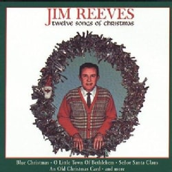 Jim Reeves - 12 Songs of Christmas