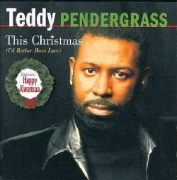 Teddy Pendergrass - This Christmas (i'd Rather Have Love)
