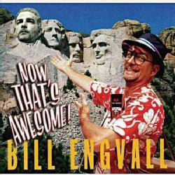 Bill Engvall - Now Thats Awesome