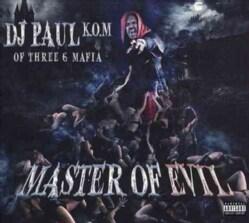 DJ Paul - Master Of Evil (Parental Advisory)