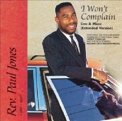 Rev. Paul Jones - I Won't Complain:Live and More (Extended Versions)