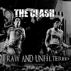 Clash - The Clash: Raw and Unfiltered