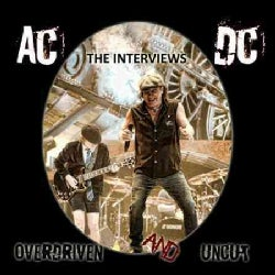AC/DC - Overdriven and Uncut