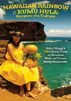 Hawaiian Rainbow/Kumu Hula: Keepers of a Culture (DVD)