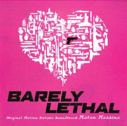 Mateo Messina - Barely Lethal (OST)