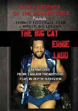 Legends of The Square Circle Presents: Ernie Ladd
