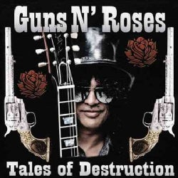 Guns N' Roses - Tales of Destruction