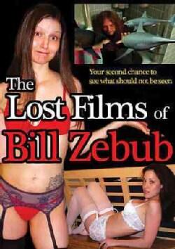 The Lost Films of Bill Zebub