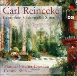 Connie Shih - Reinecke: Complete Sonatas for Violoncello & Piano