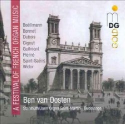 Ben Van Oosten - Festival of French Organ Music
