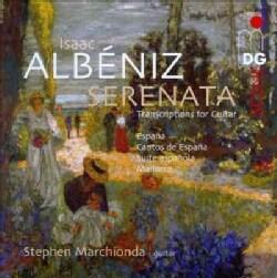 Stephen Marchionda - Albeniz: Serenata: Music Transcribed for Guitar