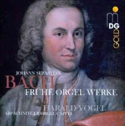 Harald Vogel - Bach: Early Organ Works