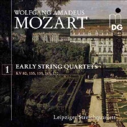 Leipzig String Quartet - Mozart: Early String Quartets: Vol. 1