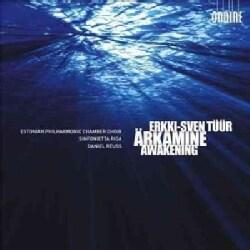 Erkki-Sven Tuur - Tuur: Arkamine (Awakening)