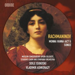 Vladimir Ashkenazy - Rachmaninov: Monna Vanna, Act I & Songs