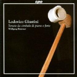 Lodovico Giustini - Giustini: Sonate Da Cimbalo Di Piano E Forte