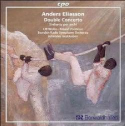 Swedish Radio Symphony Orchestra - Eliasson: Double Concerto; Sinfonia Per Archi