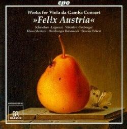 Hamburger Ratsmusik - Works for Viola Da Gamba Consort: Felix Austria