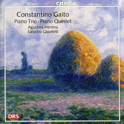 Constantino Gaito - Gaito: Piano Trio and Quintet