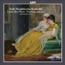 Felix Bartholdy Mendelssohn - Mendelssohn: Lieder Ohne Worte